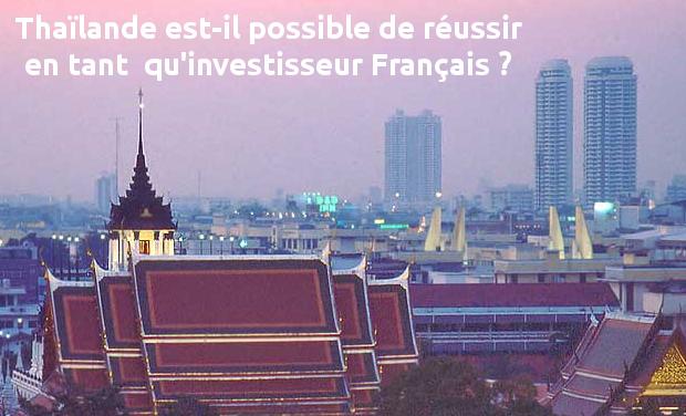 Visueel van project Thaïlande est-il possible de réussir en tant  qu'investisseur Français ?