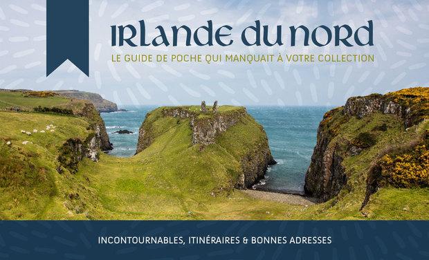 Visuel du projet Irlande du Nord: incontournables & itinéraires, le livre!