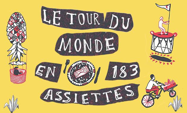 Visuel du projet Embarquement pour un nouveau Tour du Monde en 183 assiettes!