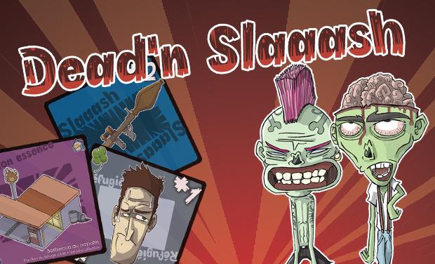 Visuel du projet Dead'n Slaaash, le jeu de cartes fun et gore