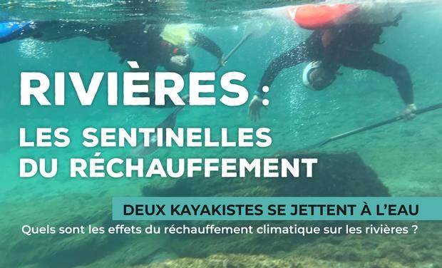 Visueel van project Rivières : Les sentinelles du réchauffement
