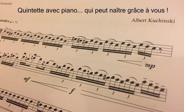 Visuel du projet Création du Quintette avec piano de Albert Kuchinski