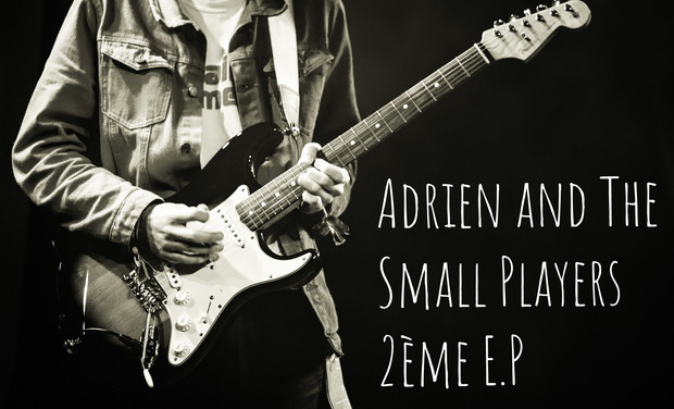 Visuel du projet Adrien & The Small Players - 2ème E.P.