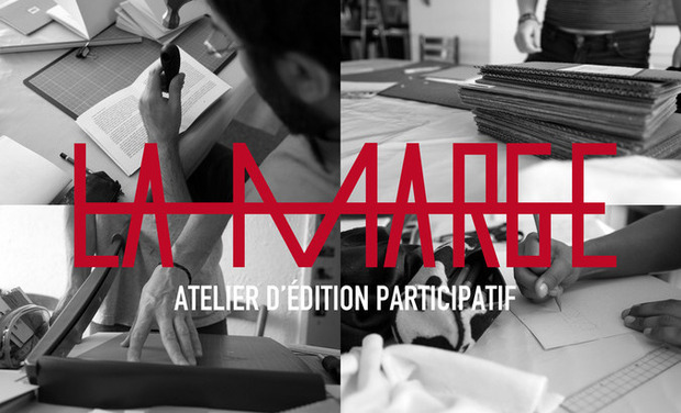 Visuel du projet LA MARGE, atelier d'édition participatif
