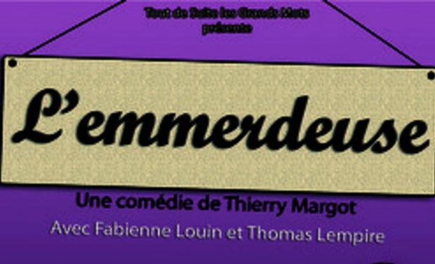 Visuel du projet L'EMMERDEUSE au Festival Avignon Off 2013