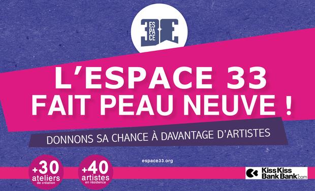Project visual L'Espace 33 fait peau neuve !