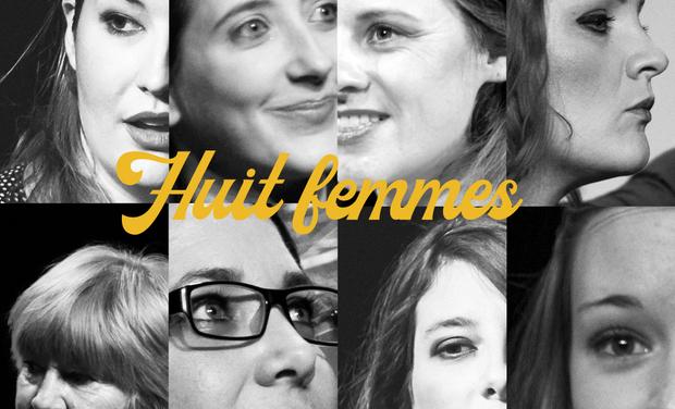 Visuel du projet Huit Femmes