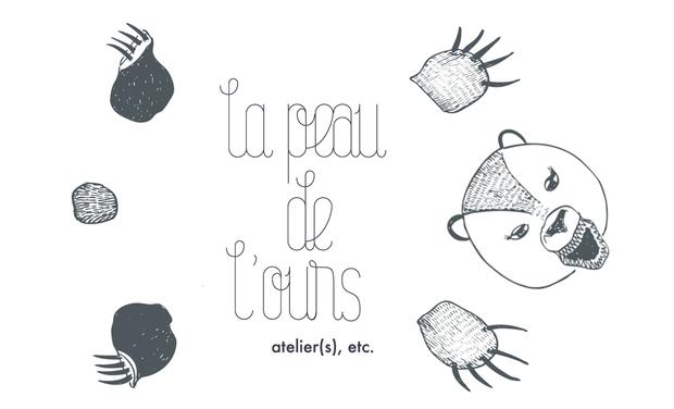 Visuel du projet La Peau de l'Ours. Ateliers, etc.