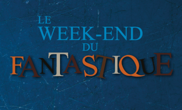 Project visual Le Week-end du Fantastique