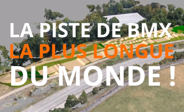 Project visual LA PISTE DE BMX LA PLUS LONGUE DU MONDE