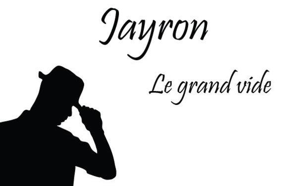 Project visual 1er album de Jayron «Le grand vide»
