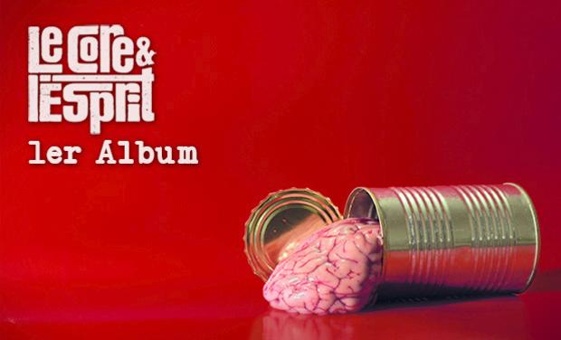 Visuel du projet Le Core et l'Esprit : 1er Album