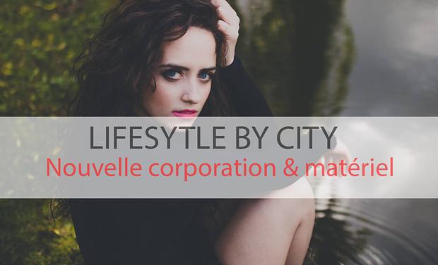 Visuel du projet Lifestyle by city - Matériel & corporation
