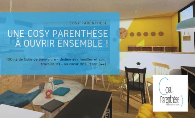 Visuel du projet Soutenez Cosy Parenthèse... et appuyez sur pause !