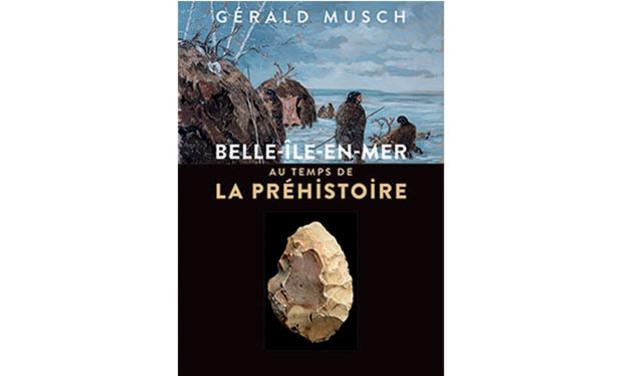 Visuel du projet Livre Belle-ile-en-mer au temps de la Prehistoire