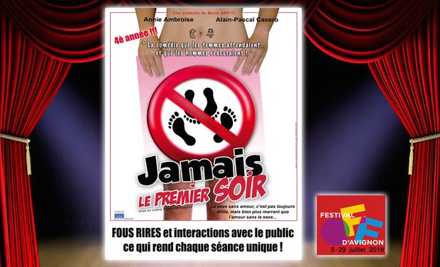 Visuel du projet JAMAIS LE PREMIER SOIR au Festival d'Avignon 2019