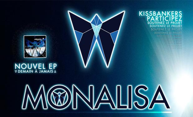 Visuel du projet ▽ MONALISA △ - Nouvel Ep !!