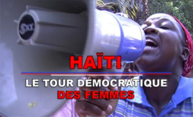 Project visual HAÏTI, LE TOUR DEMOCRATIQUE DES FEMMES