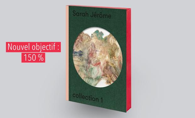 Visuel du projet Première monographie de Sarah Jérôme
