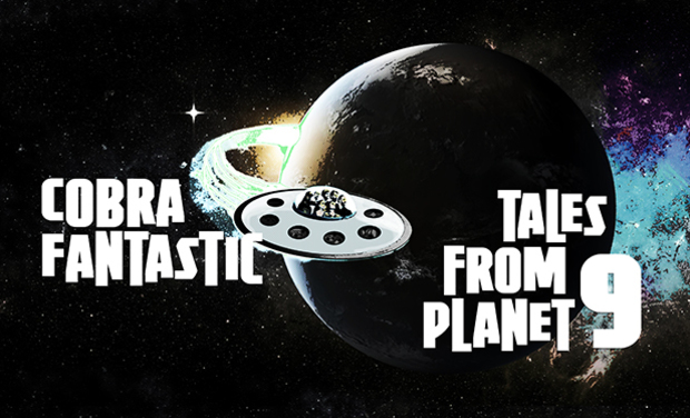 Project visual Tales From Planet 9 - Cobra Fantastic's first EP !