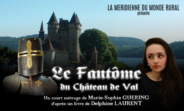 Visuel du projet Le fantôme du château de Val