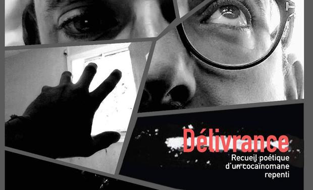 Project visual DÉLIVRANCE Recueil poétique d'un cocaïnomane repenti