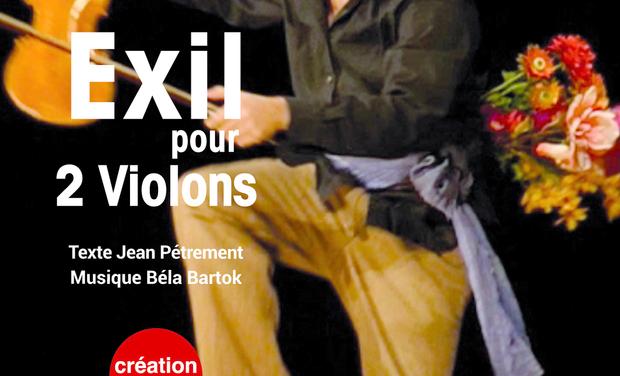 """Visueel van project """"LEO ET LUI"""" et """"EXIL POUR 2 VIOLONS"""" à PARIS et AVIGNON"""
