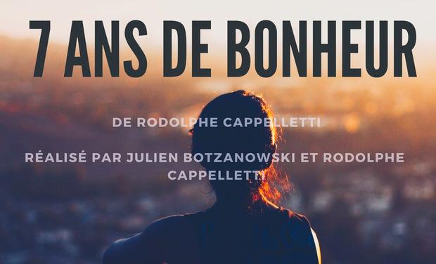 Visueel van project 7 ANS DE BONHEUR ( Court-métrage)