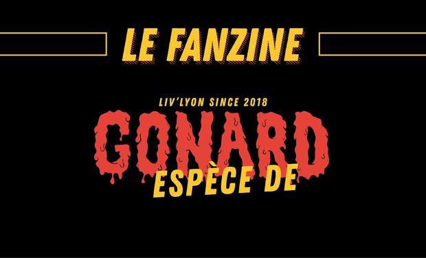 Visuel du projet Fanzine Lyon - Espèce de Gonard !