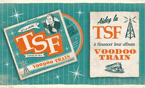 """Visuel du projet Aidez à financer """"VOODOO TRAIN"""" le premier album de TSF (jamaican ska)"""
