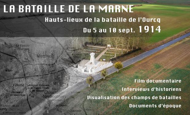 Project visual Hauts-lieux de la bataille de l'Ourcq (Bataille de la Marne) - Film documentaire