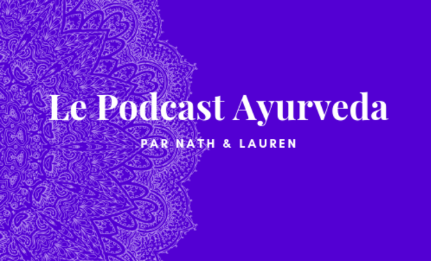 Visuel du projet Podcast Ayurveda par Nath & Lauren