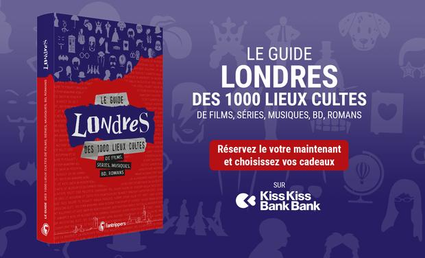 Project visual Le guide Londres des 1000 lieux cultes de films, séries, musiques, bd, romans