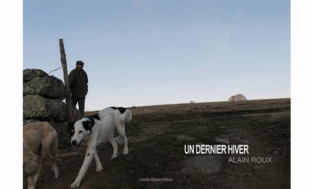 Visuel du projet UN DERNIER HIVER, un livre d'Alain Roux