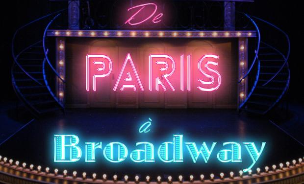 Project visual De PARIS à BROADWAY