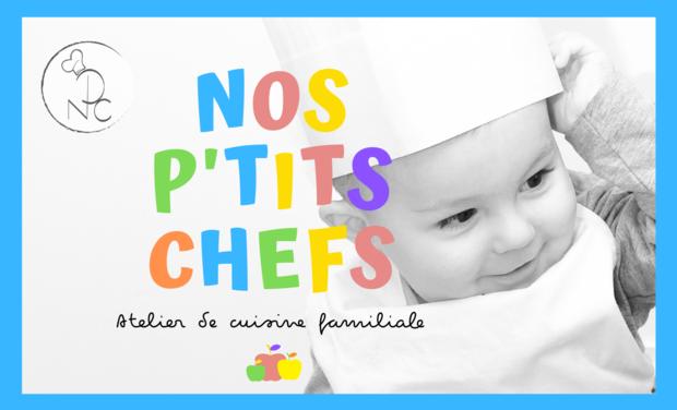 Visuel du projet Nos P'tits Chefs - Atelier de cuisine familiale
