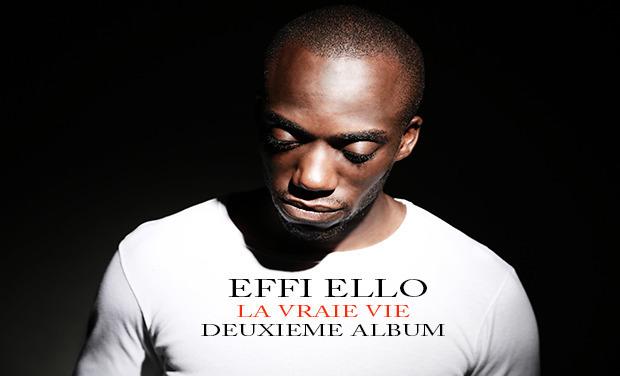 Visuel du projet EFFI ELLO LA VRAIE VIE 2ème album