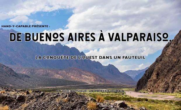 Visuel du projet De Buenos Aires à Valparaïso:  La Conquête de l'Ouest dans un Fauteuil