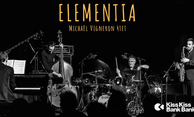 """Visuel du projet Michaël Vigneron 4tet """"ELEMENTIA"""" Premier album"""