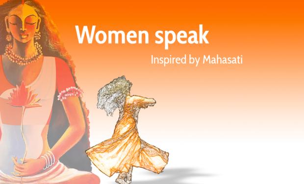 Project visual Women Speak, inspired by Mahasati