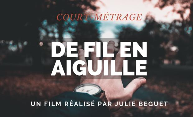 Visuel du projet DE FIL EN AIGUILLE | Court-métrage