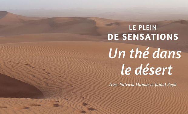 Visuel du projet Un thé dans le désert! Une aventure humaine hors du commun!