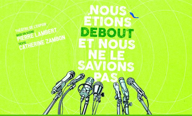 Project visual NOUS ETIONS DEBOUT ET NOUS NE LE SAVIONS PAS