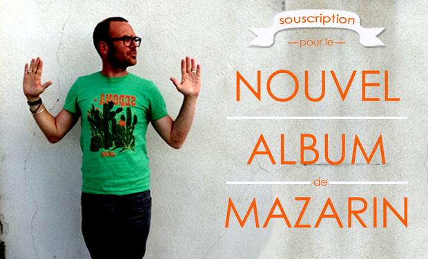 Visuel du projet NOUVEL ALBUM de MAZARIN