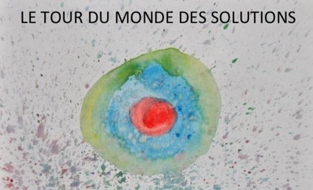Visuel du projet LE TOUR DU MONDE DES SOLUTIONS Premier Voyage