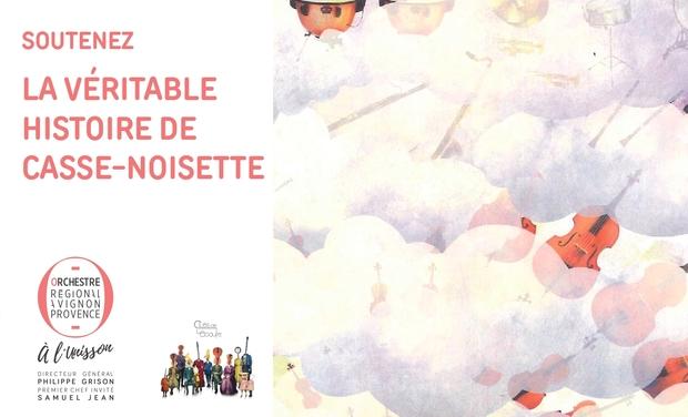 Visuel du projet Soutenez La véritable histoire de Casse-Noisette !