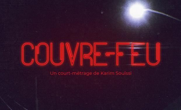 Project visual COUVRE-FEU un court métrage de Karim Souissi