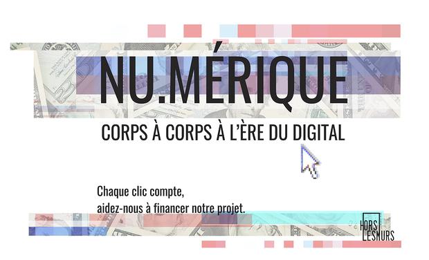 Visuel du projet Nu.Mérique - Un corps à corps à l'ère du digital