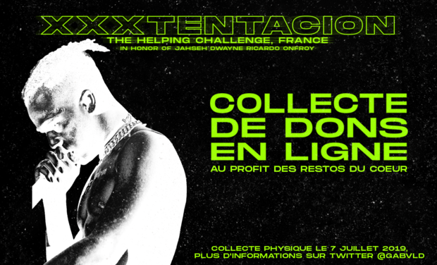 Visuel du projet THE HELPING CHALLENGE,FRANCE - EN L'HONNEUR DE XXXTENTACION.