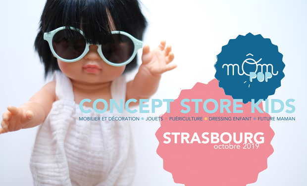 Project visual MOM POP : Concept-store enfant, s'invite à Strasbourg